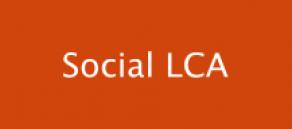 SLCA: Social Life Cycle Assessment